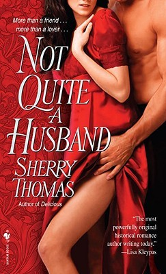 WENDY'S RETRO REVIEW: NOT QUITE A HUSBAND BY SHERRY THOMAS